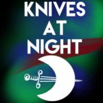 Knives at Night